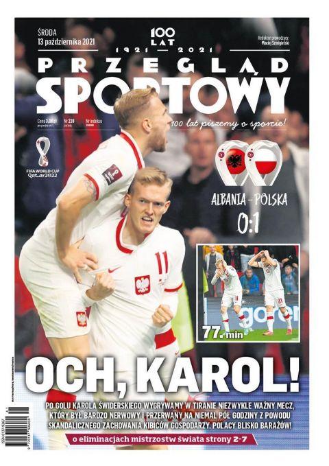 Αποθεωτικό πρωτοσέλιδο πολωνικής εφημερίδας για τον Κάρολ Σβιντέρσκι μετά το νικητήριο γκολ του για την Πολωνία κόντρα στην Αλβανία