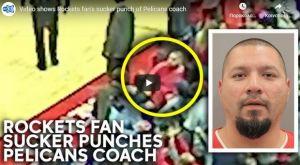 Στη φυλακή οπαδός των Ρόκετς για φονική μπουνιά σε προπονητή των Πέλικανς