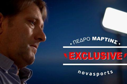 Novasports Exclusive: Πέδρο Μαρτίνς!